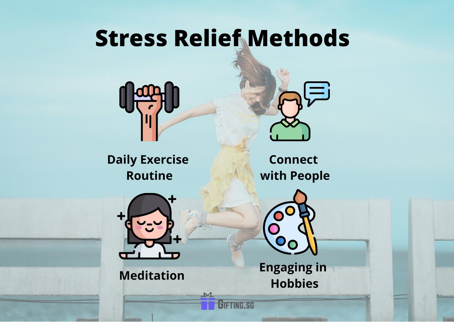 Stress Relief Methods